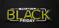 BLACK FRIDAY PRE SALE